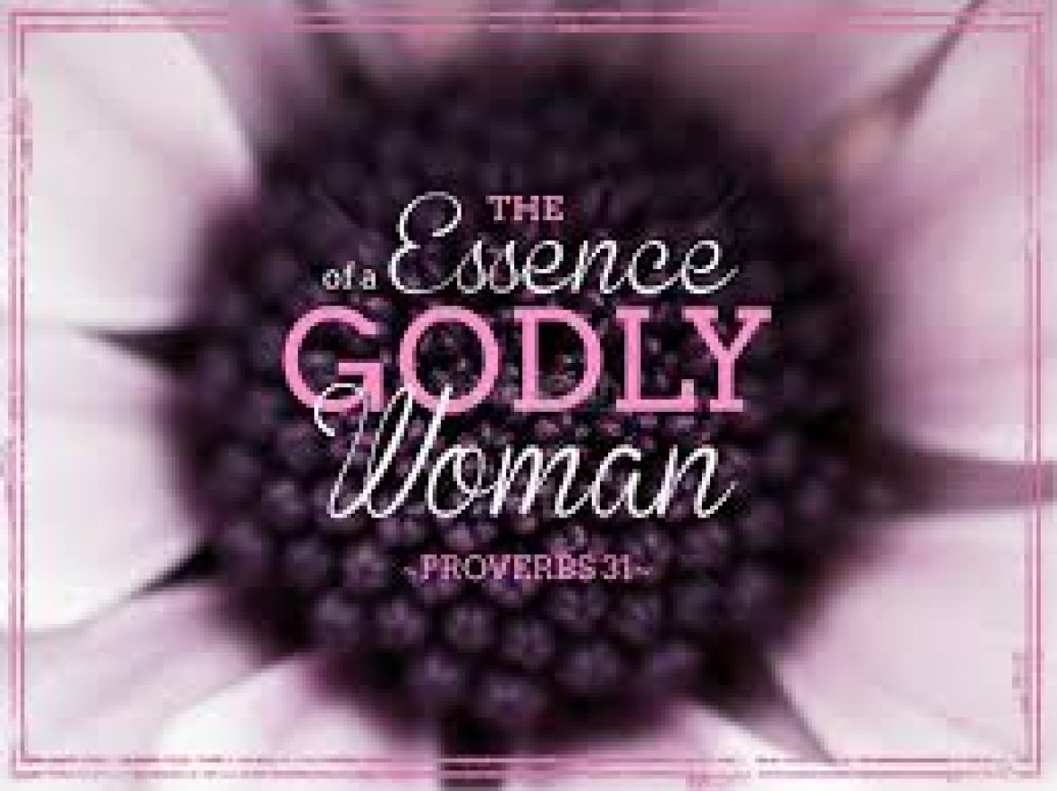 The Glory of a Virtuous Woman