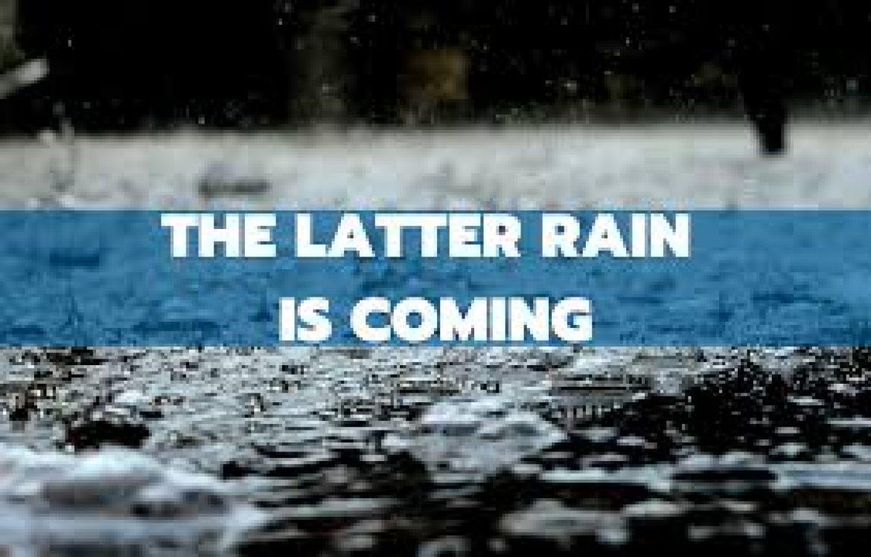 Latter Rain Pentecost: Will Change the Church
